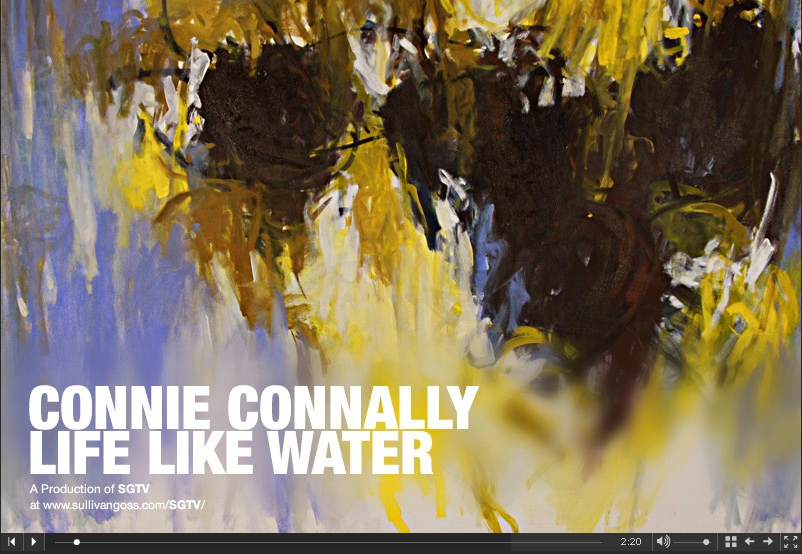 Connie Connally: Life Like Water, now on view at Sullivan Goss Gallery