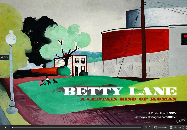 Click here to watch the video &quot;Betty Lane: A Certain Kind of Woman&quot;